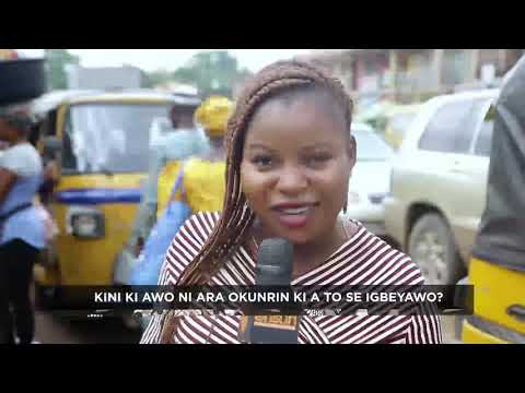 Lori Popo: Kini Ki A Wo NI Awa Okunrin Ki A To Se Igbeyawo